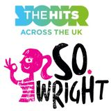 So Wright show- The Hits Radio August 26 2016