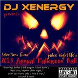 DJ XENERGY - Live @ pulse nightlige - HaLLoWeen Ball 2013 - pulse / lexington ky / 2013