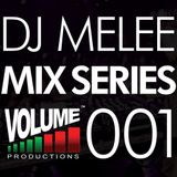 DJ Melee - Mix Series VOLUME001