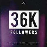 36K FOLLOWERS MINI MIX @DJARVEE