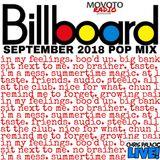 Movoto Radio presents Billboard SEPT 2018 POP MIX *clean*