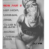 DJ Vik_Ü20_NEW_P2_Hip Hop, RnB, Urban_Club Music_LIVEMIX