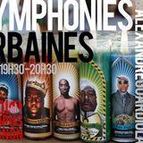 Symphonies urbaines - Radio Campus Avignon - 14/01/2013