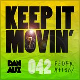 Dan Aux Presents: Keep It Movin' #042 Claptone Guest Mix