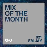 SEM Mix of The Month: October 2019 : Em-Jay