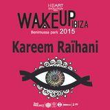 Kareem Raïhani Wake Up Ibiza Festival 2015