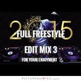 Full Freestyle Edit Mix 3 - DJ Carlos C4 Ramos