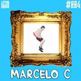 LATINX RADIO 004 - MARCELO C