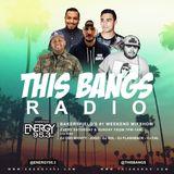 This Bangs Radio w/ DJ Flashback (05.10.18)
