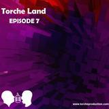 Torche Land - Episode 7