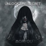 UNLOCK THE SECRET - Morfou Deep Psy-Trance Mix