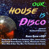Our House is Disco #357 from 2018-10-26