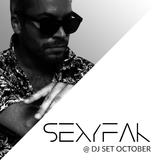 SexyFak @ DJ Set October