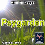 Milli Milhouse - Psygarden (October 2012)