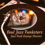 Soul Jazz Funksters - Jazz Funk Lounge Classics
