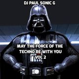 DJ PAUL SONIC G Present MAY THE FORCE OF THE TECHNO BE WITH YOU vol 2