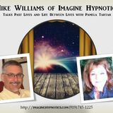 Mike Williams w/Pamela Tartar - Past Lives and Life Between Lives Regression
