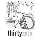 thirtyzero | Episode One - Pilot