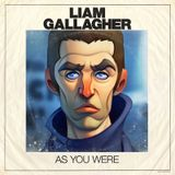 Liam Gallagher greatest hits