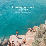 FRANCOPHONE MIX BY NITZAN ENGELBERG - JUNE 2018