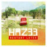 HAZ33 - Restart Later