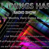 All Things Hard Radio Show Episode #003 - Justin Charge vs Jody6 Vs K1 & Akajic Vs Atomik
