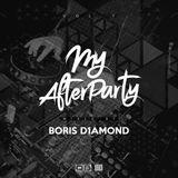 Dj Boris D1AMOND – MY AFTERPARTY Vol.7