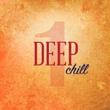 Deep Chill #1 - August 2014