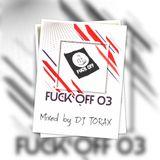 Mix Fuck Off 03 by DJ TORAX