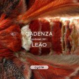 Cadenza Podcast | 161 - Leão (Cycle)