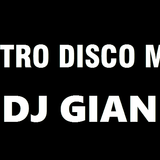 DJ GIAN Retro Disco Mix