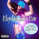 Rhythmically Raw