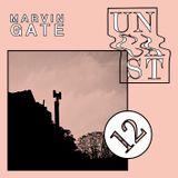 UNCAST #12 : MARVIN GATE