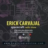 Spacecraft Radio Show 024 - Erick Carvajal