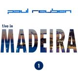 PAUL REUBEN LIVE IN MADEIRA Session #1