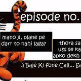 3 Baje ki Fone Call - Ep 19