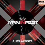 EP 30 : ManInFest by Alex Acosta - May 2014