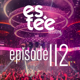 """"""" es.tee sessions """" Episode 112"""