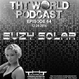 THT World Podcast ep 64 by Suzy Solar