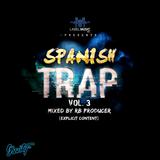Spanish Trap Vol. 3 (Explicit) RB Producer LMI 2017