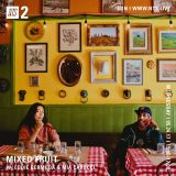 Mixed Fruit w/ Eddie Bermuda & Mia Carucci - 24th May 2017
