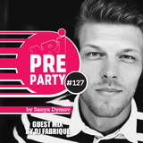 #127 NRJ PRE-PARTY by Sanya Dymov - Guest Mix by Fabrique [2018-12-21]