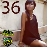 Retro Reggae Show 36