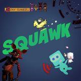 Squawk Episode 27 - FNAF & FF