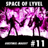 SPACE OF LYVEL #11 (Maussy Guestmix)