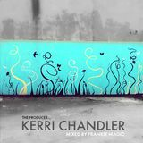 The Producer #01: Kerri Chandler