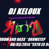 "Set Drum and Bass / Drumstep - DJ KELOUX - Fiesta: ""ESTO ES 9420"" 8/03/2014"