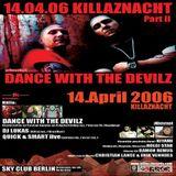 Quick & Smart (Live PA) @ Killaznacht Part II - Sky Club Berlin - 14.04.2006