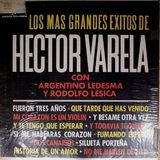 Héctor Varela - LP Los mas grandes éxitos