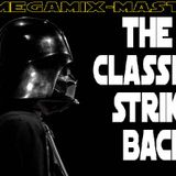 The Classics Strike Back - DJ MegaMix-Master